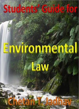 Students Guide for Environmental Law  by  Chetan Jadhav