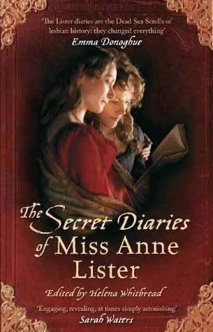 The Secret Diaries Of Miss Anne Lister Anne Lister