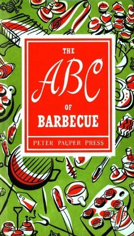 The ABC of Barbecue Peter Pauper Press
