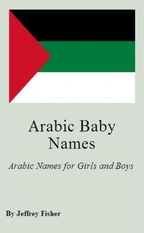 Arabic Names  by  Jeffrey Fisher