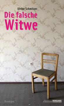 Die falsche Witwe  by  Ulrike Schmitzer