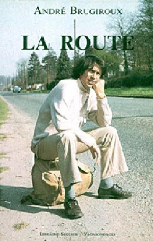 La route  by  André Brugiroux