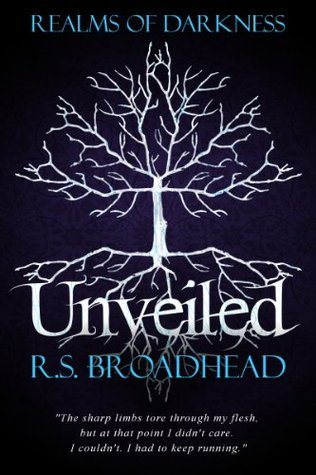 Unveiled  by  R.S. Broadhead