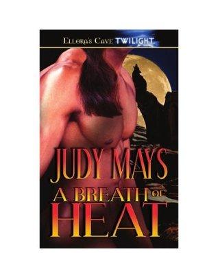 A Breath of Heat Judy Mays