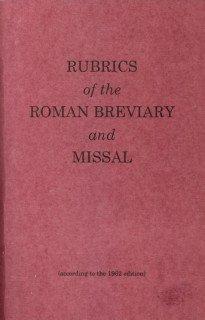Rubrics of the Roman Breviary and Missal  by  Leonard J. Doyle
