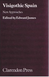 Visigothic Spain: New Approaches  by  Edward James