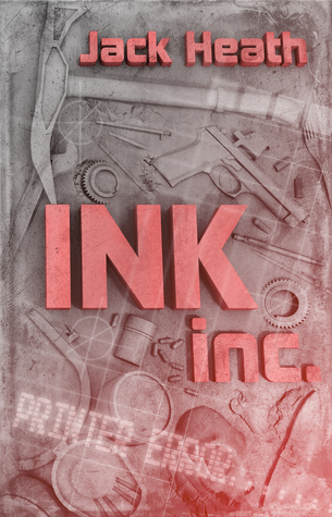 Ink, Inc.  by  Jack Heath