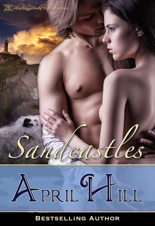 Sandcastles  by  April Hill