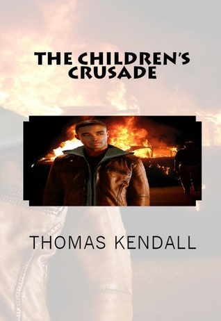 The Children's Crusade  by  Thomas Kendall