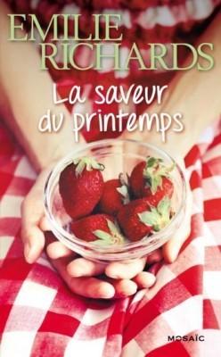 La saveur du printemps  by  Emilie Richards