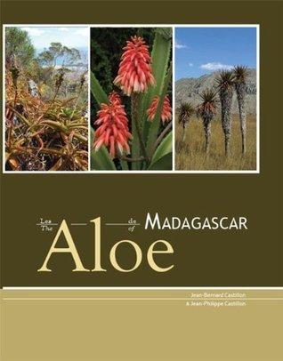 The Aloe of Madagascar  by  Jean-Bernard Castillon