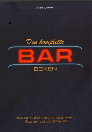 Den komplette barboken  by  André Dominé