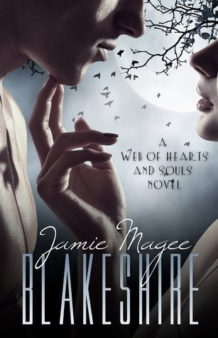 Blakeshire (Insight #8) (Web of Hearts and Souls #13)  by  Jamie Magee