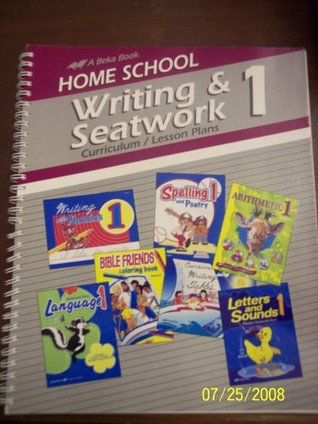 Home School Writing & Seatwork Curriculum/Lesson Plans Grade 1 A Beka.  by  A Beka Book