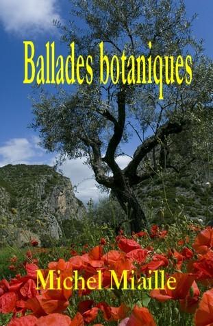 Ballades botaniques  by  Michel Miaille