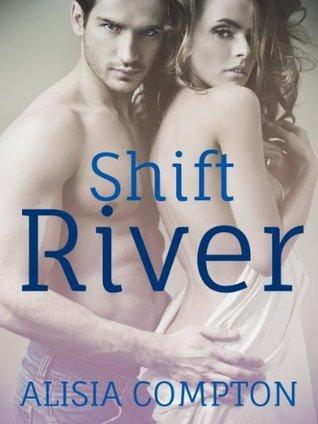 Shift River Alisia Compton
