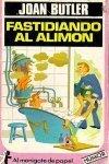 Fastidiando al alimón  by  Joan Butler