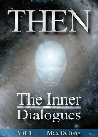 The Inner Dialogues  by  Max De Jong