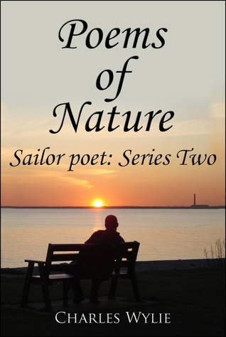 Poems of Nature  by  Charles Wylie
