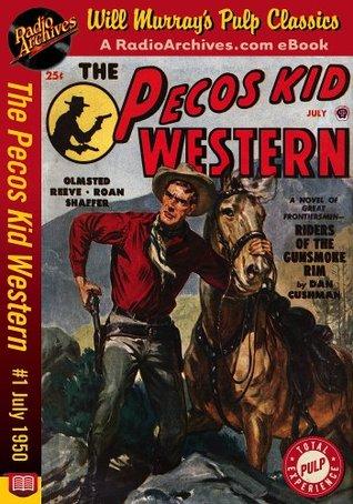 The Pecos Kid Western #1 July 1950  by  Dan Cushman