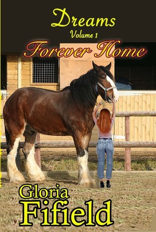 Forever Home  by  Gloria Fifield