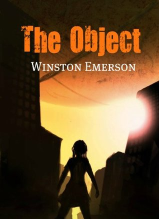 The Object: Episode Three First Night Winston Emerson