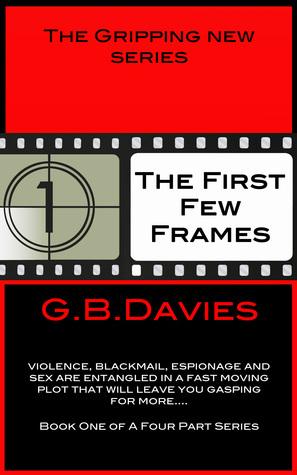 The First Few Frames GB Davies