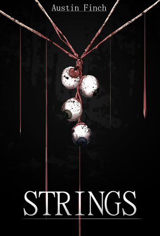 Strings: No Beginnings [Part 2 of 7]  by  Austin Finch