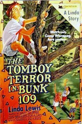 The Tomboy Terror In Bunk 109  by  Linda Lewis