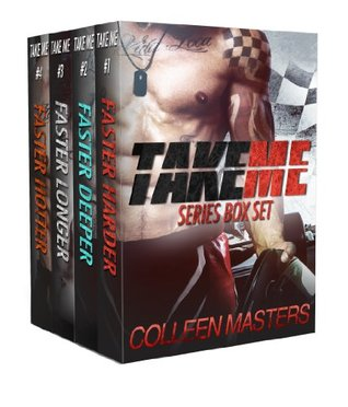 Take Me Series  by  Colleen Masters