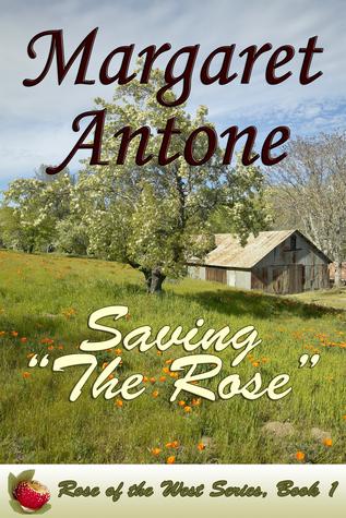 Saving The Rose Margaret Antone