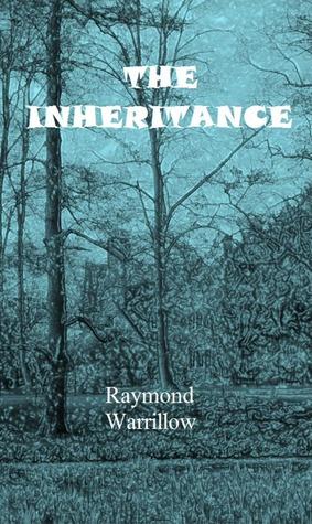 The Inheritence Raymond Warrillow