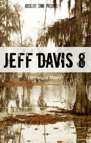 Jeff Davis 8: The True Story Behind the Unsolved Murder That Allegedly Inspired True Detective, Season One Fergus Mason