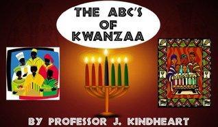 The ABCs of Kwanzaa J. KindHeart