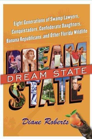 Dream State Diane Roberts