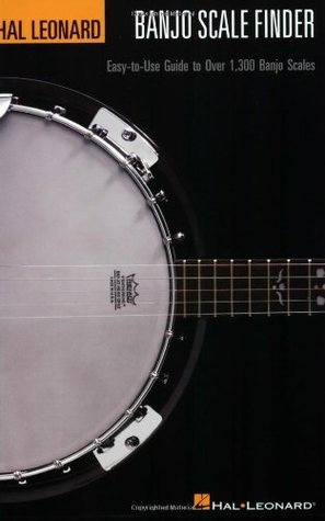 Banjo Scale Finder - 6 inch. x 9 inch.: Easy-to-Use Guide to Over 1,300 Banjo Scales Chad Johnson
