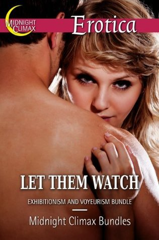 Let Them Watch  by  Midnight Climax Bundles