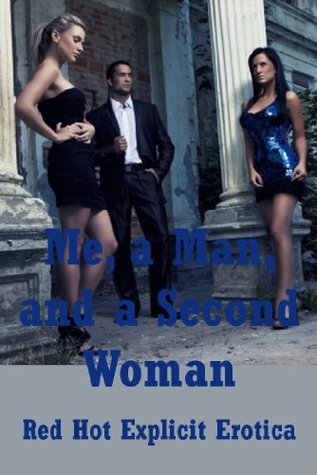 Me, a Man, and a Second Woman: Five FFM Threesome Erotica Stories Fran Diaz