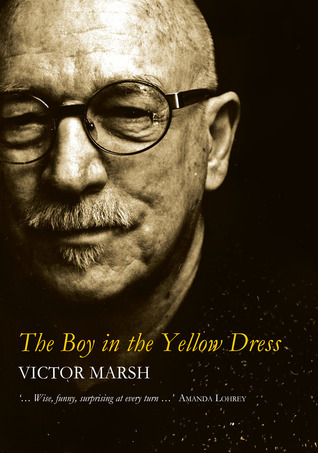 The Boy in the Yellow Dress Victor Marsh