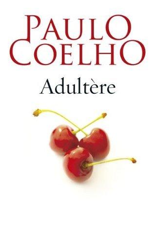 Adultère  by  Paulo Coelho