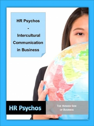HR Psychos: Intercultural Communication In Business HR Psychos