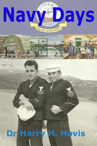 Navy Days  by  Harry H. Hovis