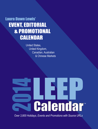 July 2012 Event, Editorial and Promotional Calendar, LEEP Single  by  Laura D Lewis