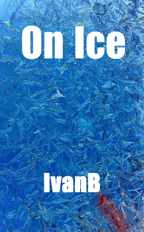 On Ice  by  IVANB