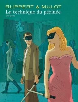 La technique du périnée (#1)  by  Florent Ruppert