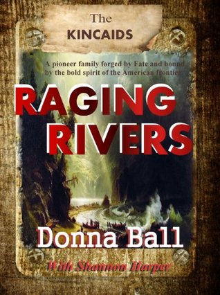 Raging Rivers  by  Donna Ball