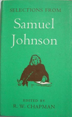 Selections from Samuel Johnson 1709-1784  by  Samuel Johnson