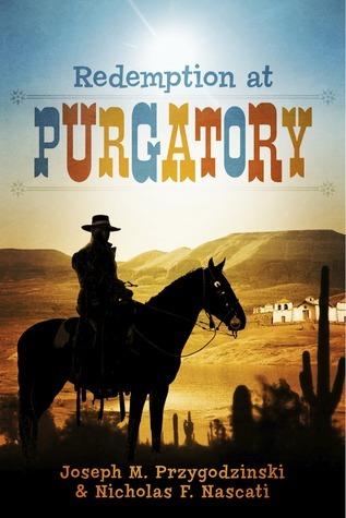 Redemption At Purgatory  by  Joseph M. Przygodzinski