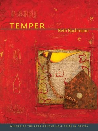 Temper (Pitt Poetry Series)  by  Beth Bachmann