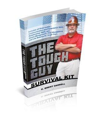 The Tough Guy Survival Kit G. Brent Darnell